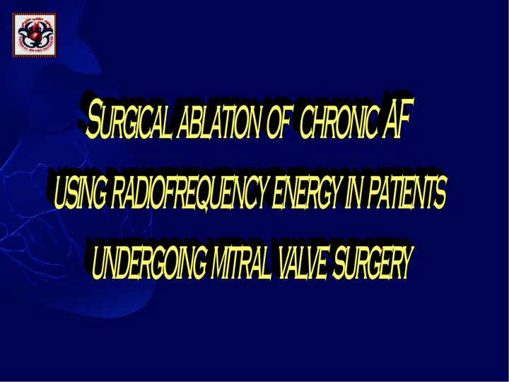 Surgical  ablation  of   chronic  AF