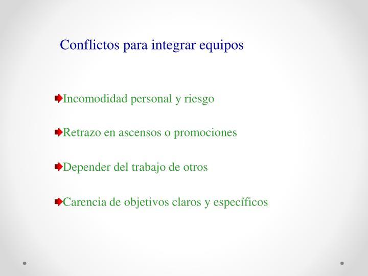 Conflictos para integrar equipos