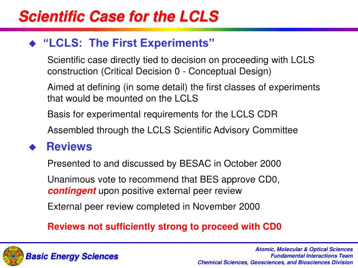 Scientific Case for the LCLS