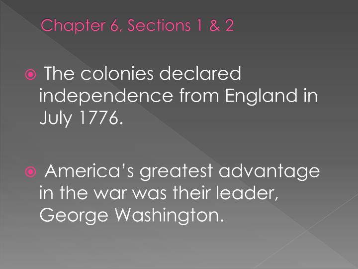 Chapter 6, Sections 1 & 2