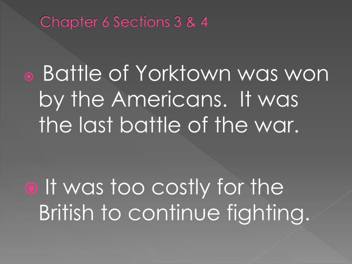 Chapter 6 Sections 3 & 4