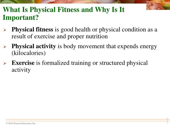 What is physical fitness and why is it important