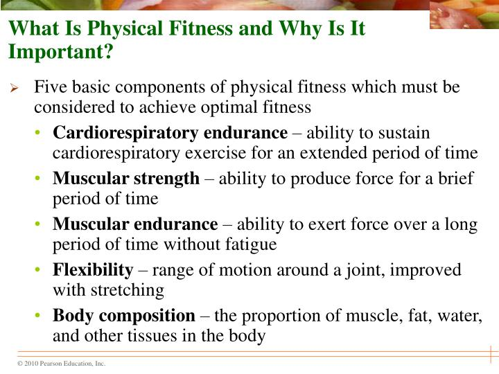 What is physical fitness and why is it important1