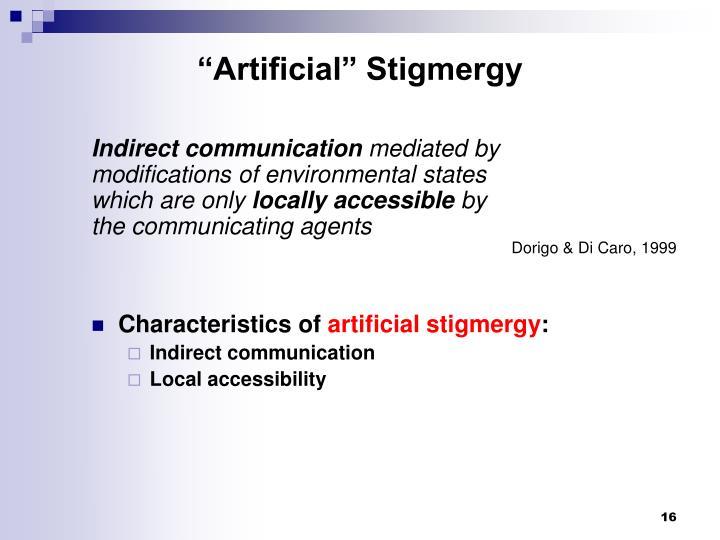"""""""Artificial"""" Stigmergy"""