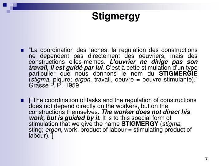 Stigmergy