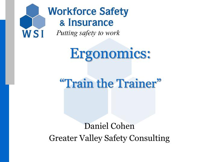 Ergonomics train the trainer