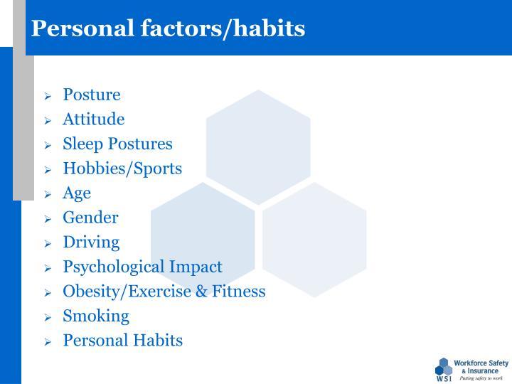 Personal factors/habits