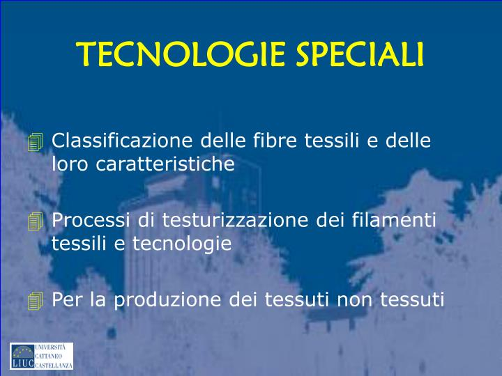 TECNOLOGIE SPECIALI
