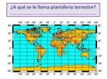 a qu se le llama planisferio terrestre