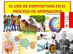 el uso de diapositivas en el proceso de aprendizaje