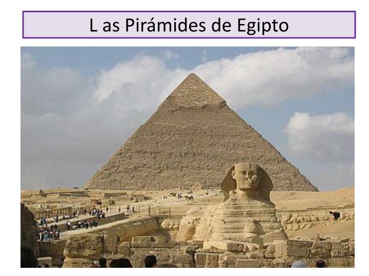 L as Pirámides de Egipto