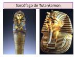 sarc fago de tutankamon