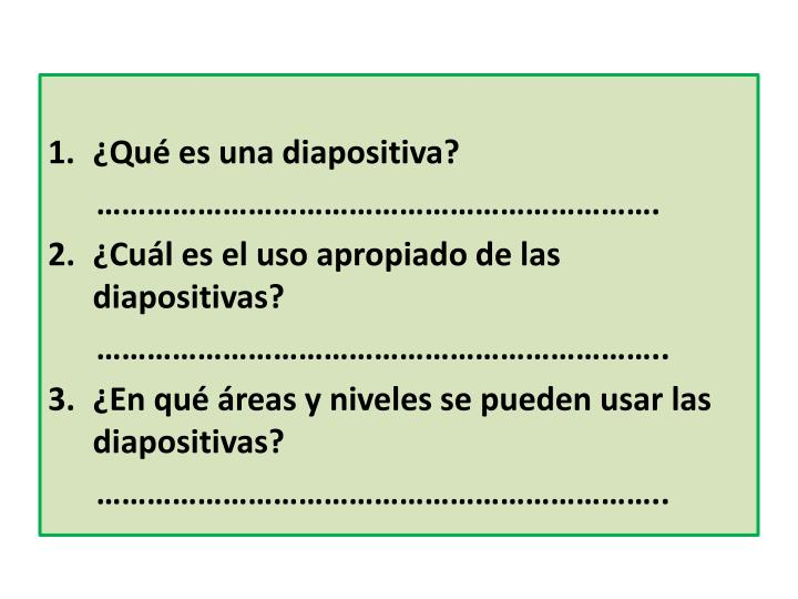 ¿Qué es una diapositiva?
