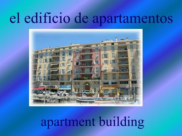 el edificio de apartamentos