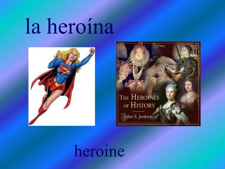 la heroína