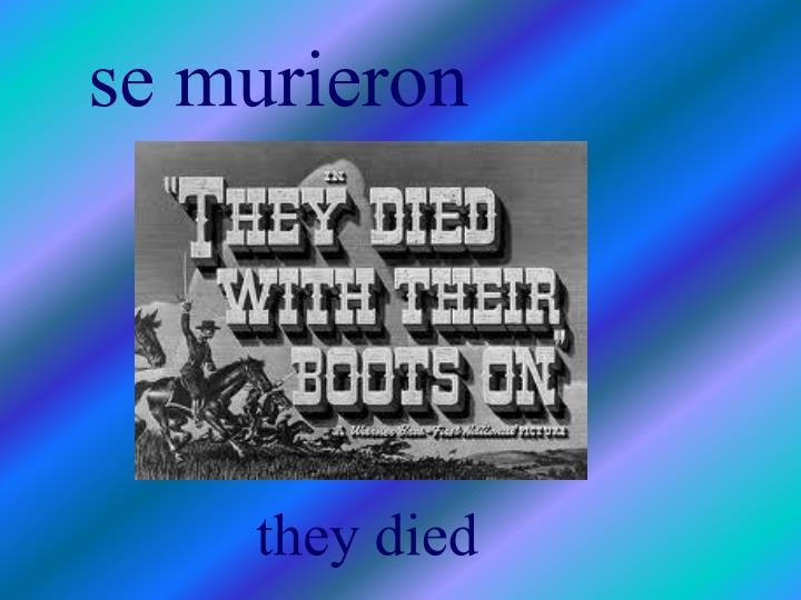 se murieron