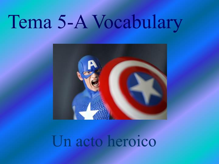 Tema 5 a vocabulary