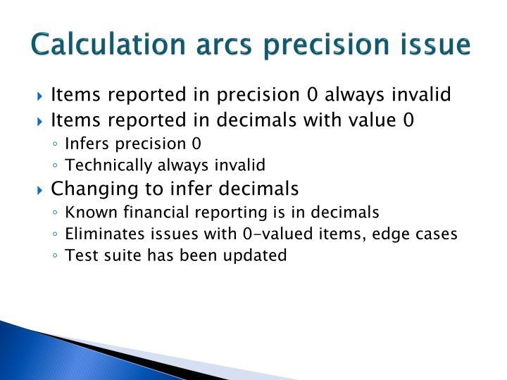 Calculation arcs precision issue