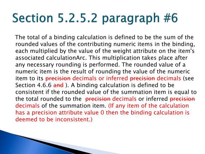 Section 5.2.5.2 paragraph #6