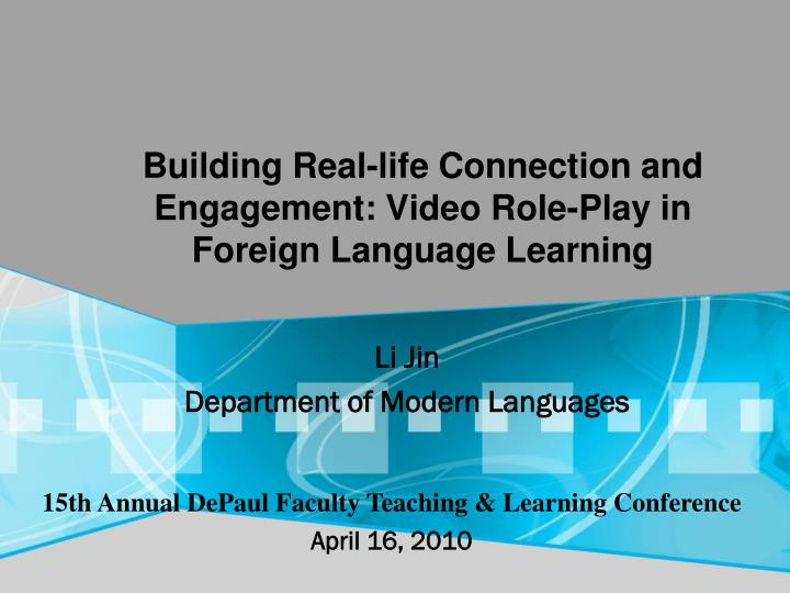 the role language plays in teaching and learning Role playing is an interesting example of an active learning and teaching strategy it can incorporate drama, simulations, games, and demonstrations of real life cases related to any topic.