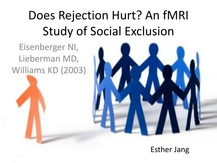 does rejection hurt an fmri study of social exclusion