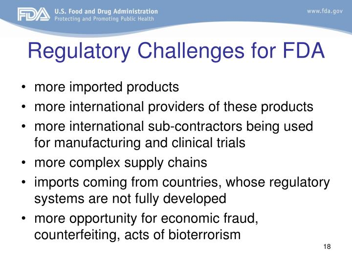 Regulatory Challenges for FDA