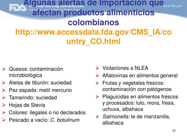 Algunas alertas de Importación que afectan productos alimenticios colombianos