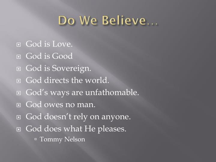 Do We Believe…