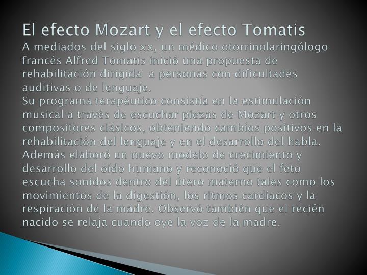 El efecto Mozart y el efecto Tomatis