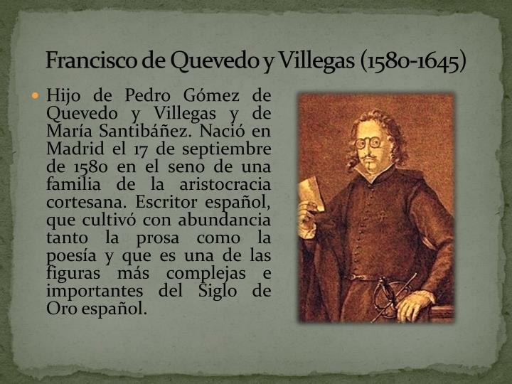 Francisco de Quevedo y Villegas (1580-1645)
