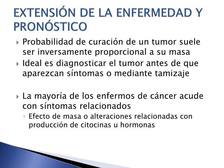 EXTENSIÓN DE LA ENFERMEDAD Y PRONÓSTICO