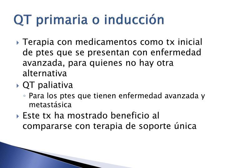 QT primaria o inducción