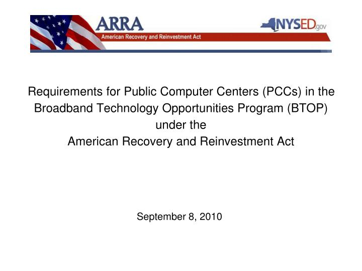 Requirements for Public Computer Centers (PCCs) in the Broadband Technology Opportunities Program (BTOP) under the