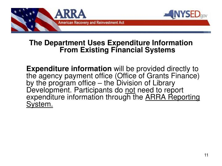The Department Uses Expenditure Information