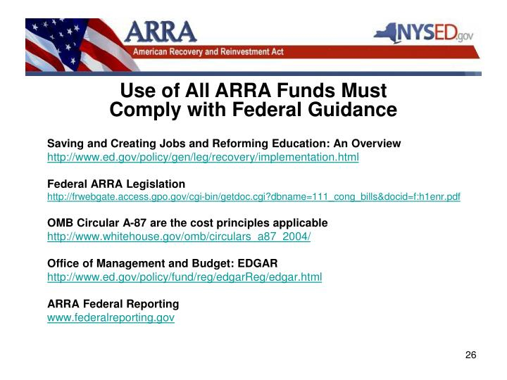 Use of All ARRA Funds Must