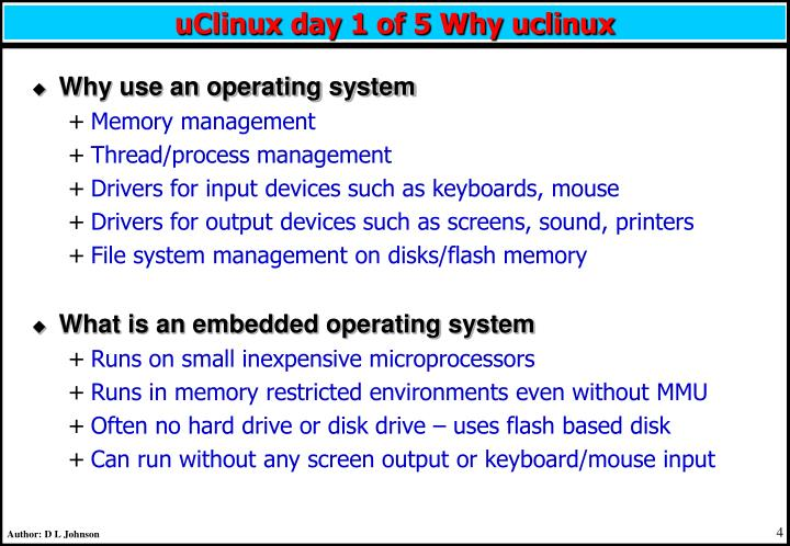 uClinux day 1 of 5 Why uclinux