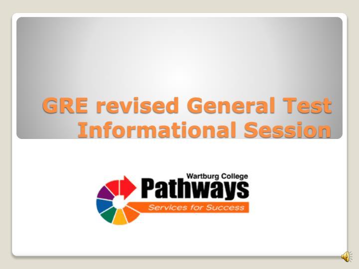 GRE revised General Test Informational Session