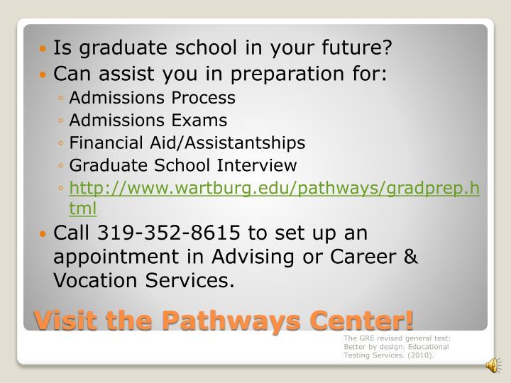 Is graduate school in your future?