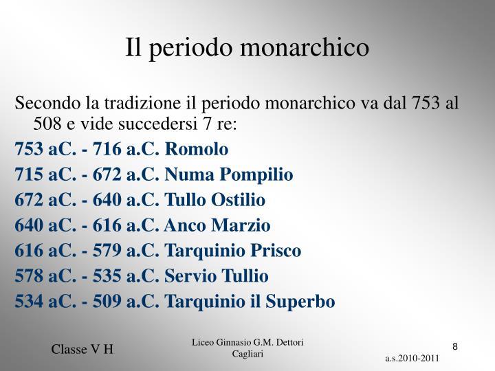Il periodo monarchico