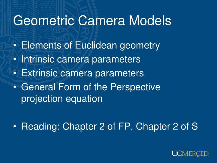 Geometric Camera Models