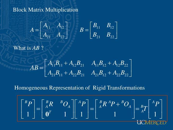 Block Matrix Multiplication