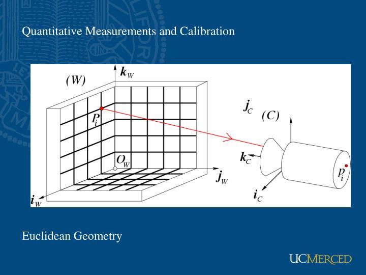 Quantitative Measurements and Calibration