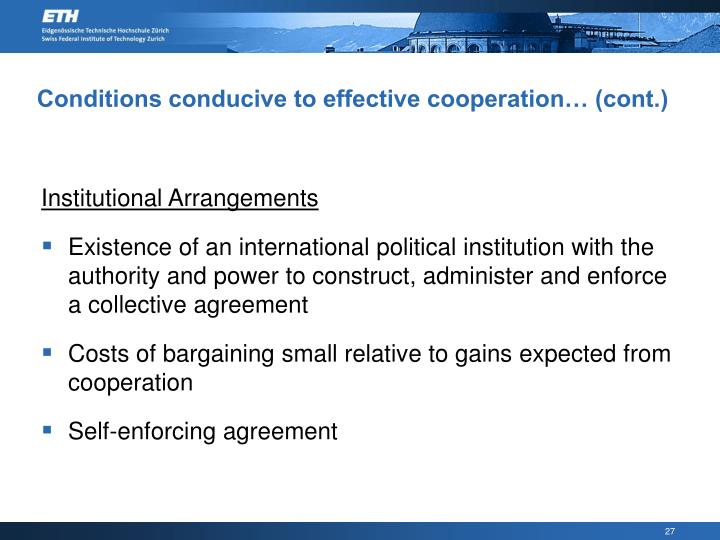 Conditions conducive to effective cooperation… (cont.)