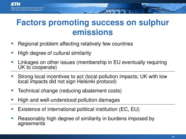 Factors promoting success on sulphur emissions