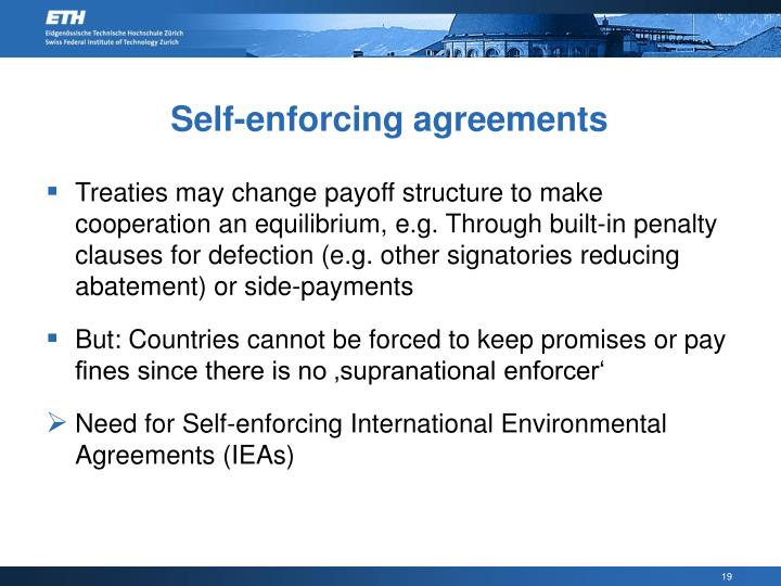 Self-enforcing agreements