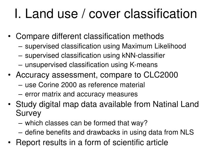 I. Land use / cover classification