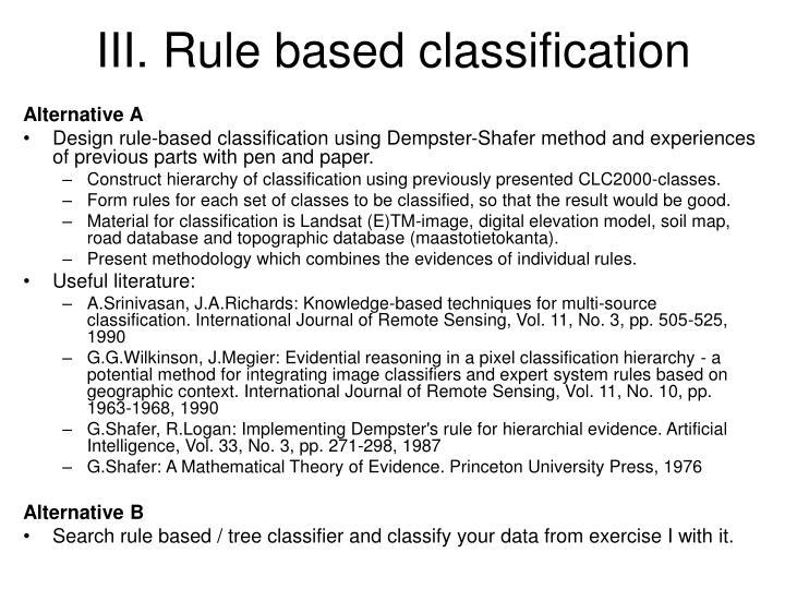 III. Rule based classification
