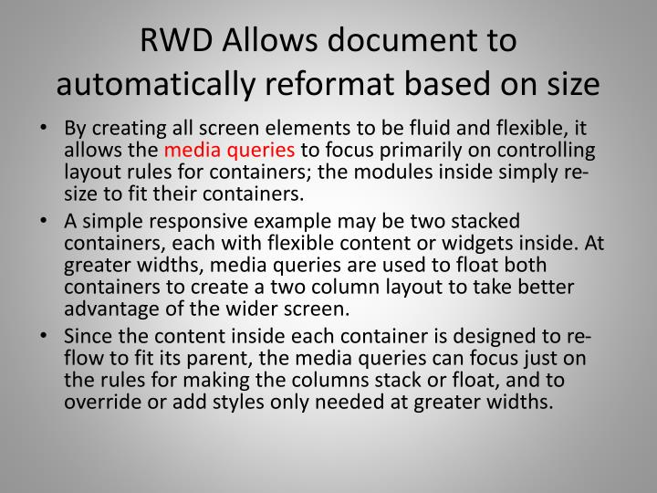 RWD Allows document to automatically reformat based on size