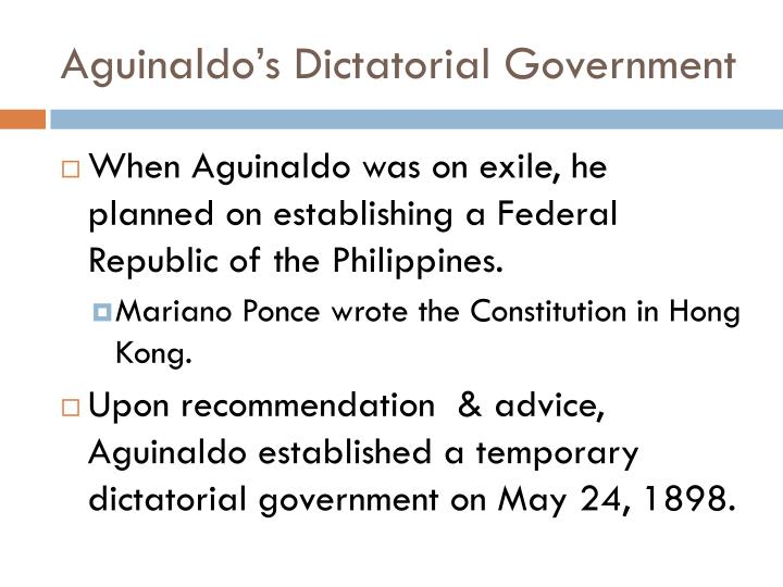 Aguinaldo's Dictatorial Government