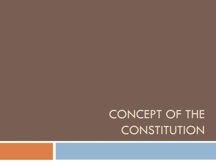 Concept of the Constitution